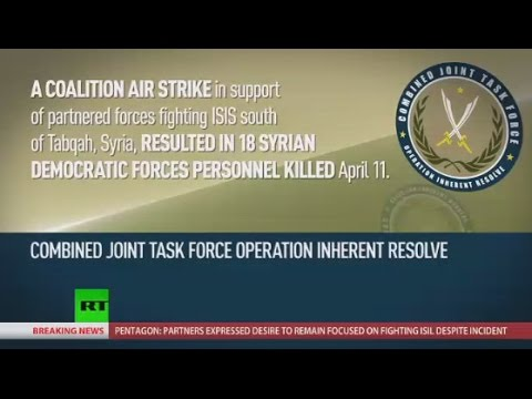 US-led coalition airstrike mistakenly killed 18 SDF ally fighters in Syria – Pentagon