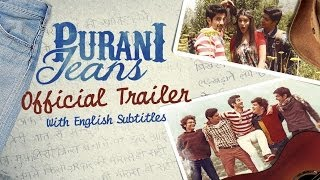 Purani Jeans - Official Trailer with English Subtitles