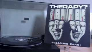 Therapy? - Potato Junkie (Vinyl Rip)