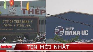 Dừng hoạt động 2 nhà máy thép tại Đà Nẵng