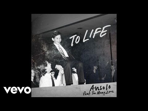 Ansolo - To Life (Audio) ft. Too Many Zooz - YouTube