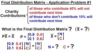 Prob & Stats - Markov Chains (16 of 38) Application Problem #1, Charity Contributions