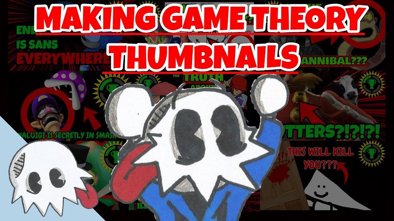 Making Game Theory Thumbnail Youtube