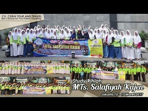 Study Rihlah MTs  Salafiyah - Jakarta 15 - 17 Maret 2017 By CV. Ceria Tour And Travel