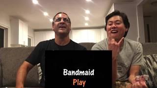 Reaction - BAND MAID - Play