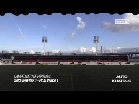 Sacavenense 1 FC Alverca 1 Highlights
