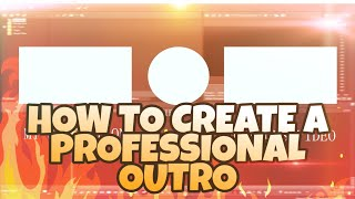 HOW TO CREATE A PROFESSIONAL OUTRO TEMPLATE | VEGAS PRO 15 | SV FX |