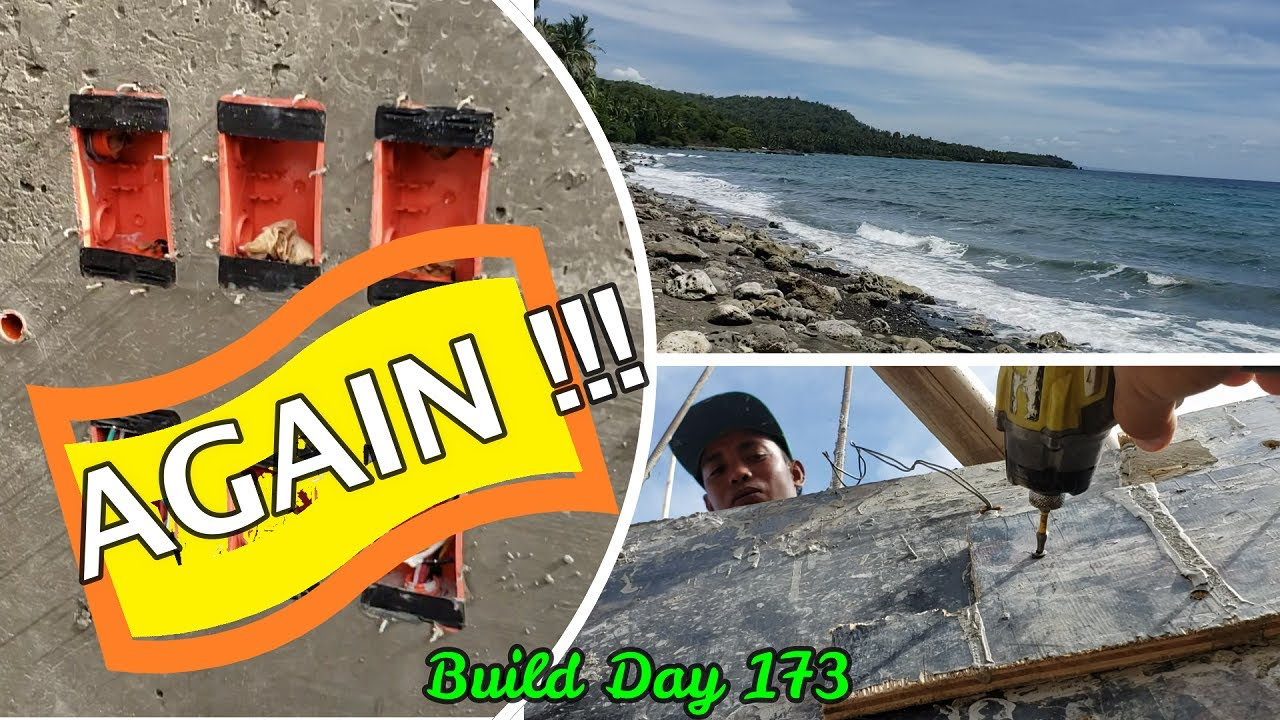 Philippines Beach House Build Day 173 : NEW WEEK Starts Like This!