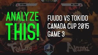 analyze this rzr fuudo vs mcz tokido game 3 canada cup 2015 grand finals