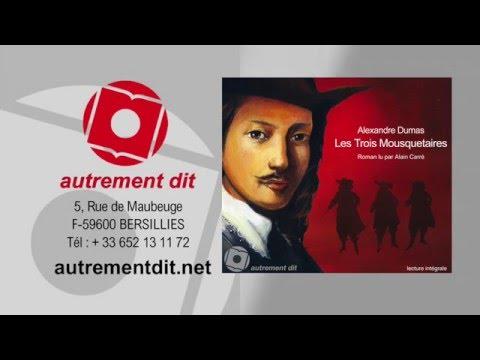 Les Trois Mousquetaires d'Alexandre Dumas en lecture intégrale : Alain Carré