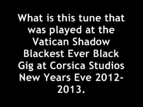 What is this record that was played at the Vatican Shadow Blackest Ever Black New Years Eve gig