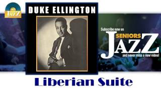 Duke Ellington - Liberian Suite (HD) Officiel Seniors Jazz