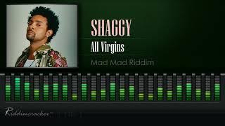Shaggy - All Virgins (Mad Mad Riddim) [HD]