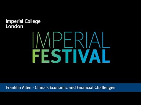 Franklin Allen - China's Economic and Financial Challenges
