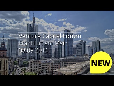 Venture Capital Forum Frankfurt 2016 | ✪ 3 Thrilling interviews ✪