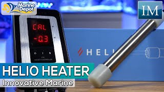 Worry Free Heating!  The New Helio Aquarium Heater from Innovative Marine