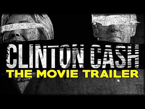 Clinton Cash -- The Movie -- TRAILER