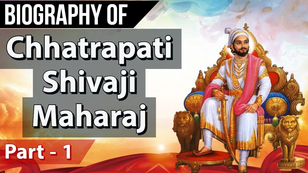 biography shivaji maharaj part father indian