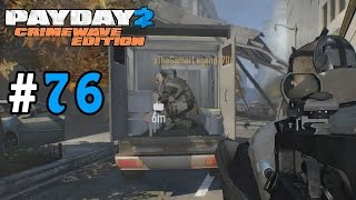 Payday 2: Crimewave Edition Walkthrough Part 76 - Downtown Transport