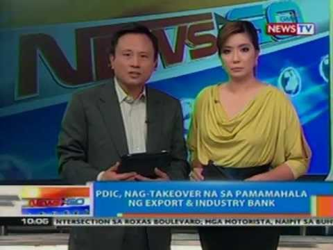 NTG: PDIC, nag-takeover na sa pamamahala ng Export and Industry Bank (042712)