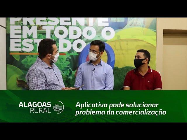Aplicativo pode solucionar problema da comercialização na agricultura familiar de Alagoas