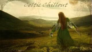Celtic Chullout - Anywhere is