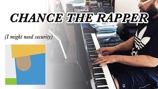 Chance the Rapper - I MIGHT NEED SECURITY (Jamie Foxx)