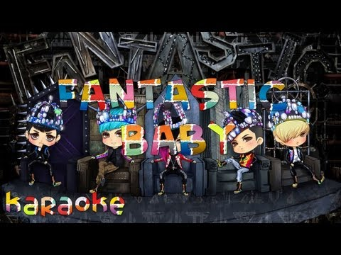 BIGBANG - Fantastic Baby [karaoke]
