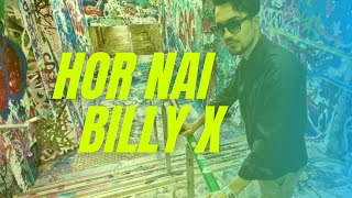 Video Billy-X - Hor Nai ft. Rizwaan Butt download MP3, 3GP, MP4, WEBM, AVI, FLV Agustus 2018