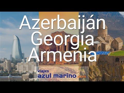 Azerbaiján, Georgia y Armenia, el viaje combinado perfecto