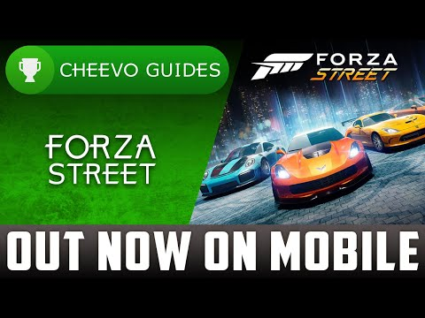 Forza Street - Now Available On IOS And Android **WITH ACHIEVEMENTS**