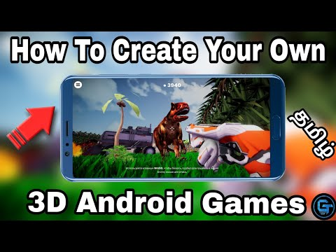 How To Create Your Own 3D Android Games In Tamil (தமிழ்) | GAMING TAMIL