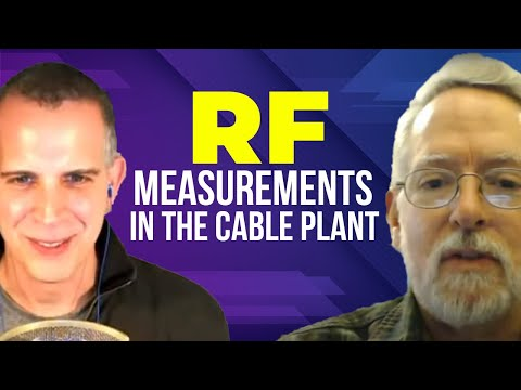 RF Measurements in the Cable Plant