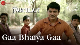 Gaa Bhaiya Gaa | Panchlait | Amitosh Nagpal & Rajesh Sharma | Javed Ali & Acharya Sanjay Chakraborty