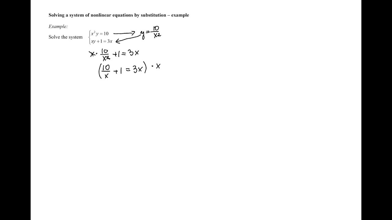 Solving Systems Of Nonlinear Equations With Two Variables By Substitution Example