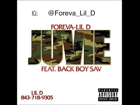 Foreva-Lil D - JUVIE Ft. Back Boy Sav ( IG: @foreva_lil_D )