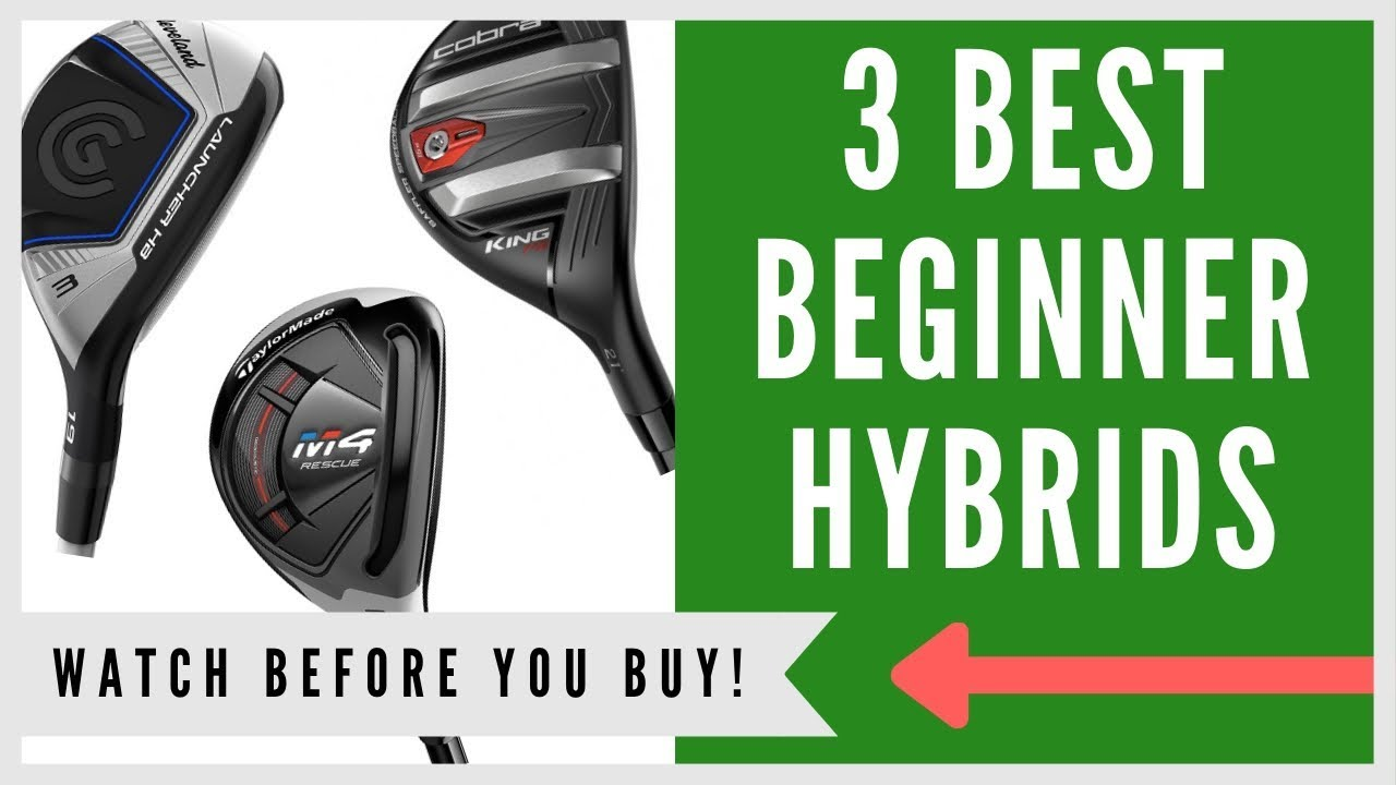 Best Hybrid Clubs For Beginners Top 3 Rescue Of 2019