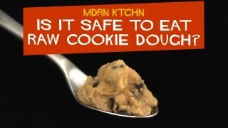 Is It Safe to Eat Raw Cookie Dough? - MDRN KTCHN