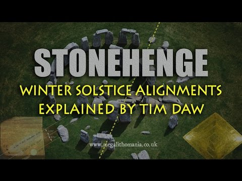 Stonehenge: Winter Solstice Alignments Explained by Tim Daw