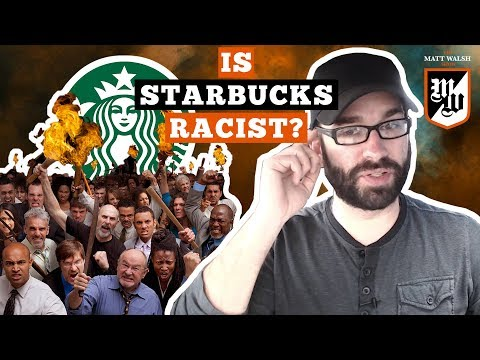 The Pitchfork Mob Comes For Starbucks  The Matt Walsh  Ep. 12