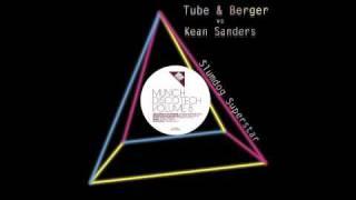 Tube & Berger vs Kean Sanders - Slumdog Superstar (Original Mix) [Great Stuff]