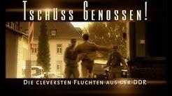 Tschüss Genossen! Die cleversten Fluchten aus der DDR
