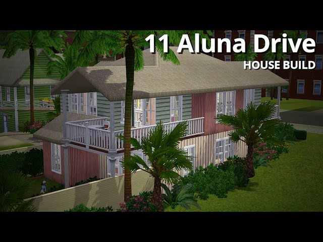 The Sims 3 House Building - 11 Aluna Drive - Aluna Island