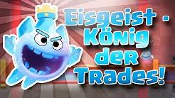 Eisgeist Tutorial - So werdet ihr zum König der Trades! [Clash Royale]