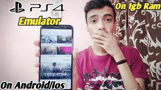 2019 New PS4 emulator for android/ios |How to play ps4 games on android/ios(1gb ram)