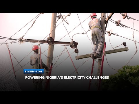 Nigeria's Electricity Challenges ; World Bank To Finance The Country's Metering Project with $500M