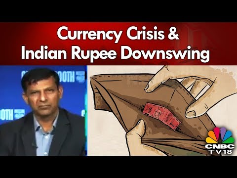 Raghuram Rajan On Currency Crisis & Indian Rupee Downswing | CNBC-TV18