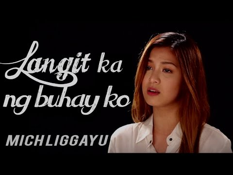 Mich Liggayu — Langit Ka Ng Buhay Ko (Official Music Video)