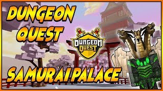 GIVEAWAY At 600 SUBSCRIBERS ROBLOX DUNGEON QUEST SAMURAI PALACE NIGHTMARE