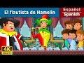 El flautista de Hamelin | Cuentos para dormir | Cuentos Infantiles | Cuentos De Hadas Españoles